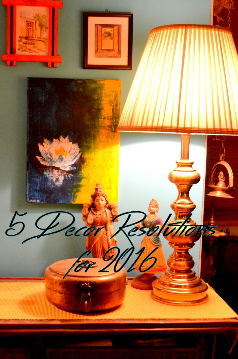 Decor Resolutions for 2016