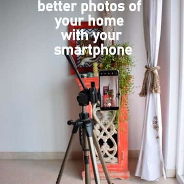 How to take good home decor photos from your phone